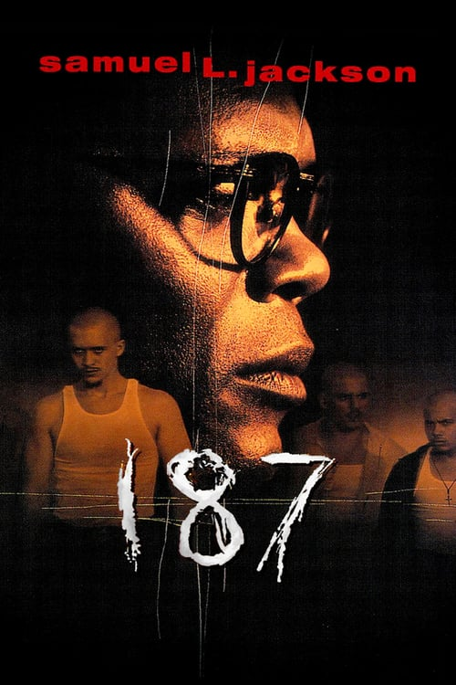 One Eight Seven - Movie Poster