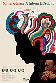 Milton Glaser: To Inform & Delight - Movie Poster