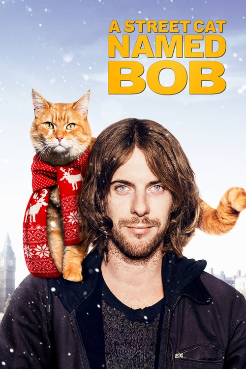 A Street Cat Named Bob - Movie Poster