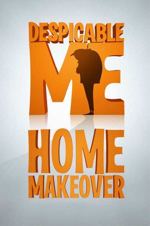 Home Makeover - Movie Poster