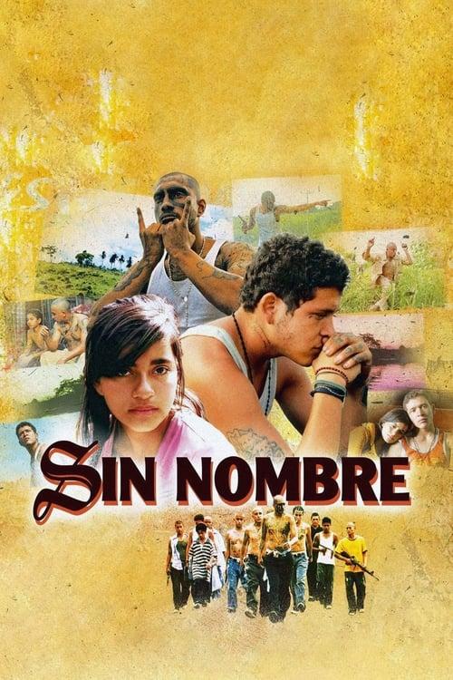 Sin Nombre - Movie Poster