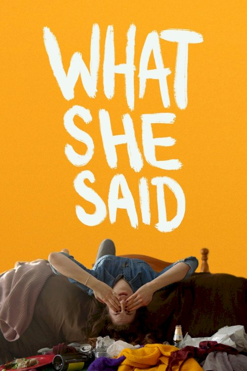 What She Said - Movie Poster