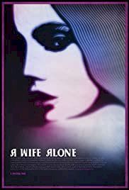 A Wife Alone - Movie Poster