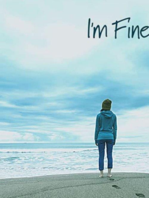 I'm Fine - Movie Poster