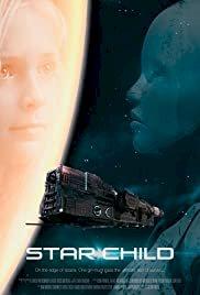 Star Child - Movie Poster