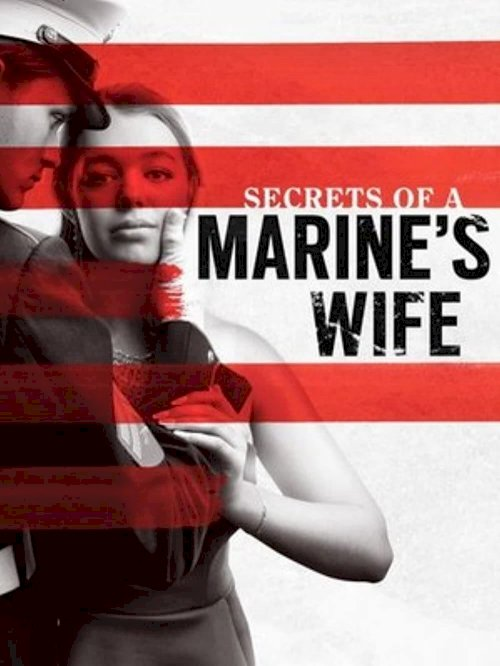 Secrets of a Marine's Wife - Movie Poster