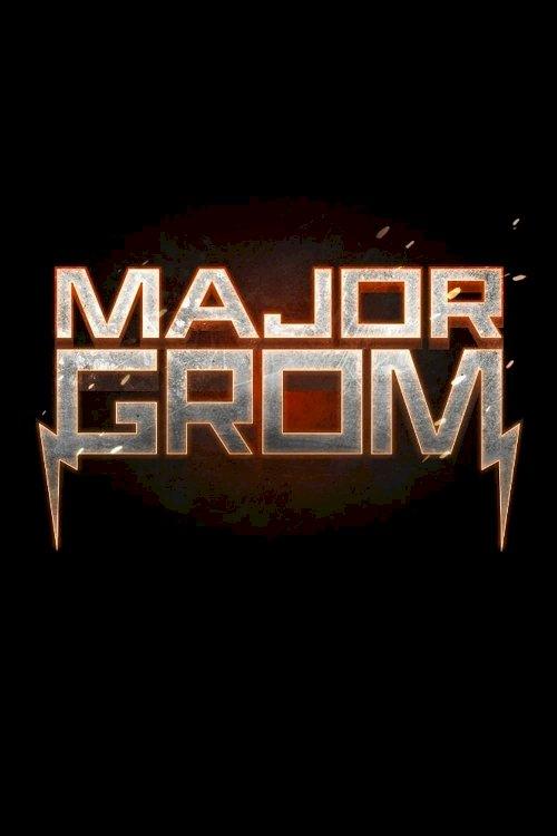 Major Grom - Movie Poster