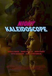 Night Kaleidoscope - Movie Poster