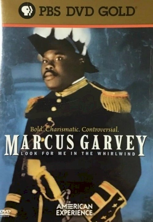 Marcus Garvey: Look for Me in the Whirlwind - Movie Poster