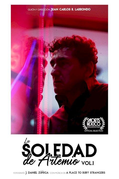 Artemio's Loneliness Vol. 1 - Movie Poster