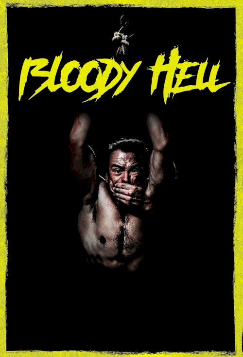 Bloody Hell - Movie Poster