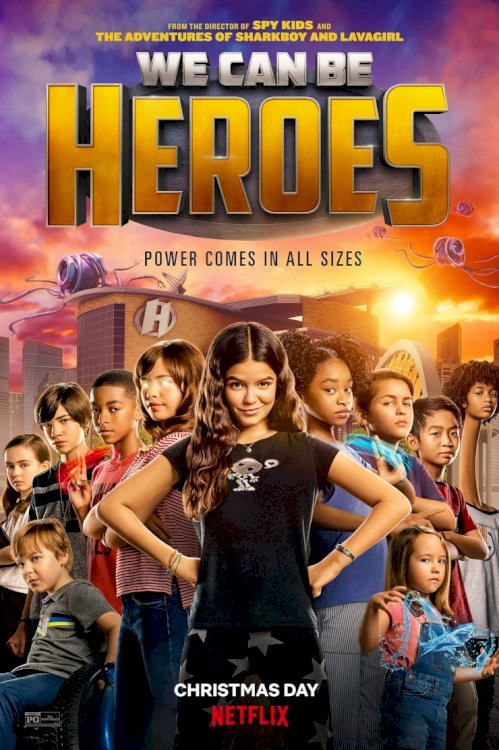 We Can Be Heroes - Movie Poster