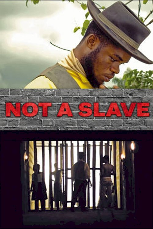 Not a Slave - Movie Poster