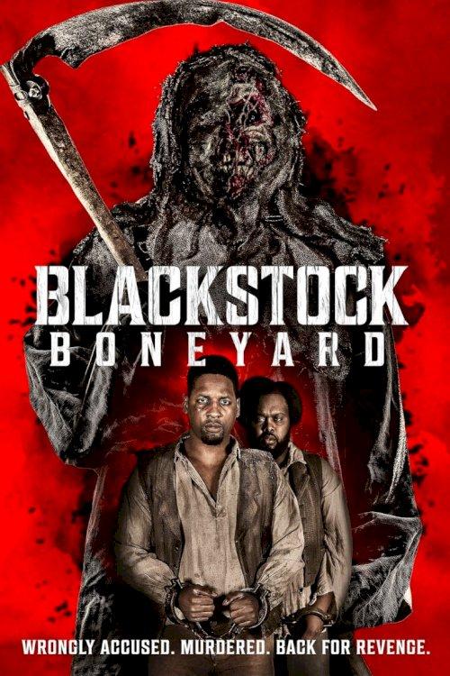 Blackstock Boneyard - Movie Poster