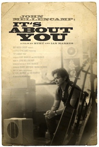 John Mellencamp:  It's About You - Movie Poster