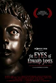 The Eyes Of Edward James - Movie Poster