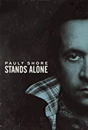 Pauly Shore Stands Alone - Movie Poster
