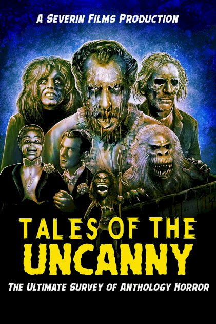 Tales of the Uncanny - Movie Poster