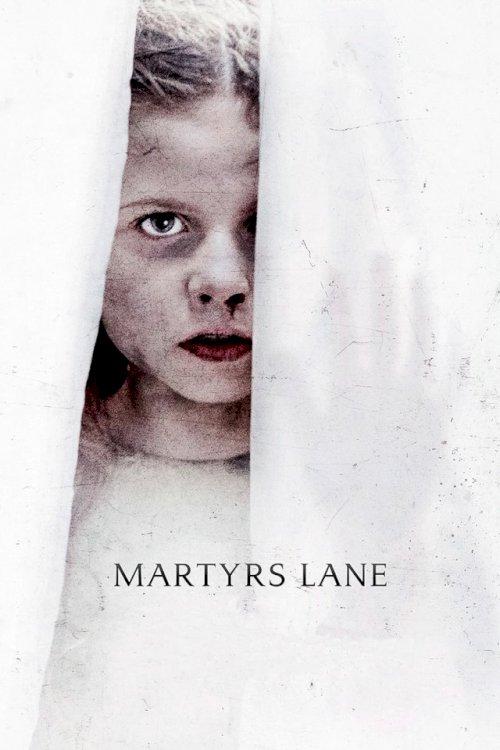 Martyrs Lane - Movie Poster