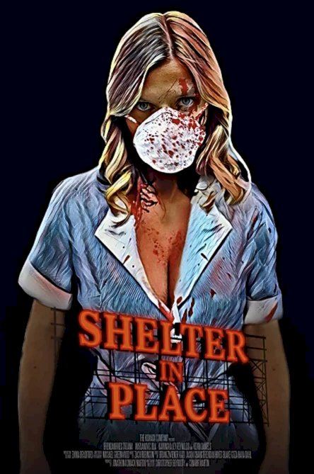 Shelter in Place - Movie Poster