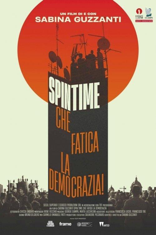 Spin Time, che fatica la democrazia! - Movie Poster