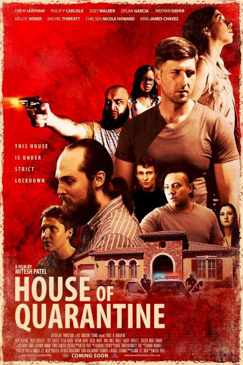 House of Quarantine - Movie Poster