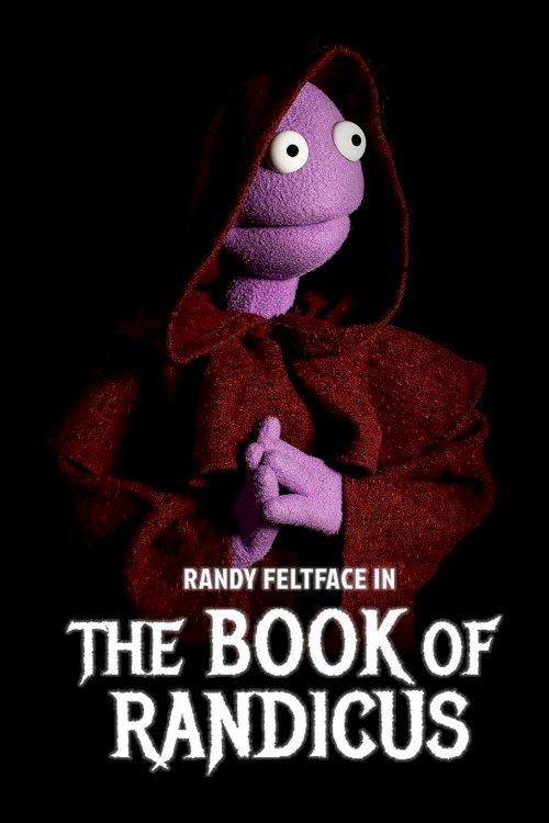 Randy Feltface: The Book of Randicus - Movie Poster