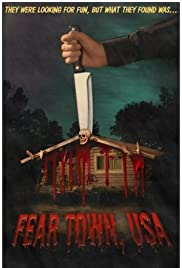 Fear Town, USA - Movie Poster
