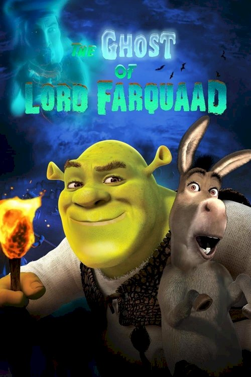 The Ghost of Lord Farquaad - Movie Poster