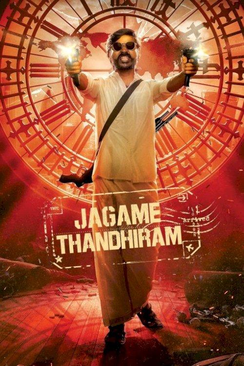 Jagame Thandhiram - Movie Poster