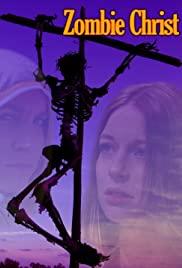 Zombie Christ - Movie Poster