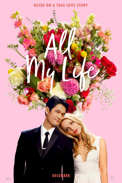 All My Life - Movie Poster