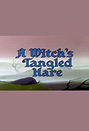 A Witch's Tangled Hare - Movie Poster