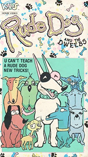 Rude Dog and the Dweebs