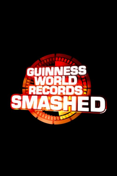 Guinness World Records Smashed