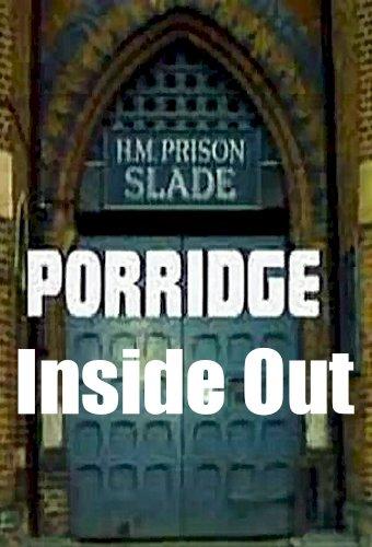 Porridge: Inside Out