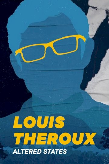Louis Theroux's Altered States