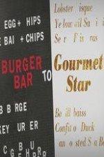 Burger Bar to Gourmet Star