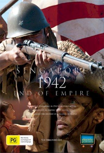 Singapore 1942: End of Empire