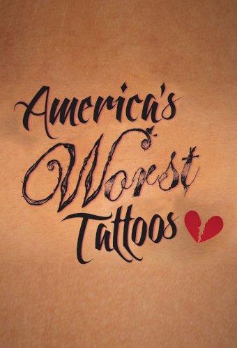 America's Worst Tattoos