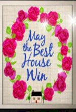 May the Best House Win