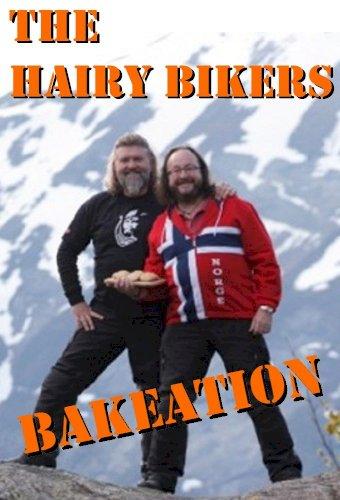 Hairy Bikers' Bakeation