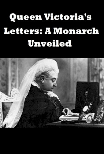 Queen Victoria's Letters: A Monarch Unveiled