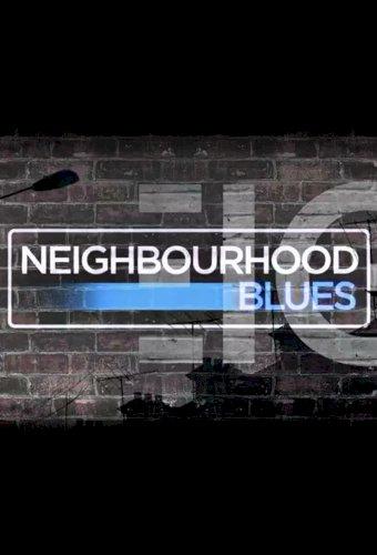 Neighbourhood Blues