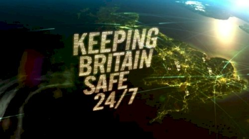 Keeping Britain Safe 24/7