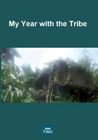My Year with the Tribe