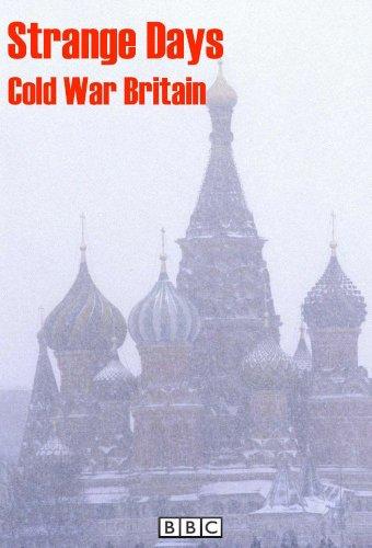 Strange Days: Cold War Britain