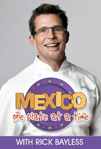 Mexico: One Plate at a Time