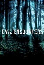 Evil Encounters