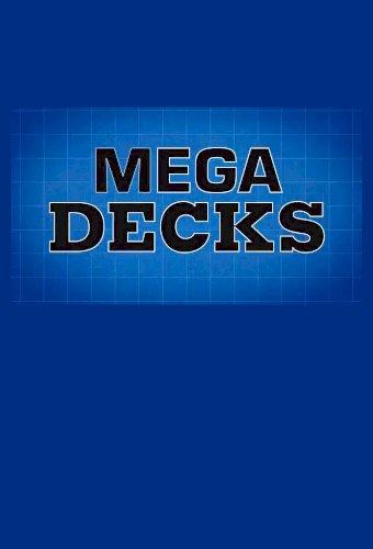 Mega Decks